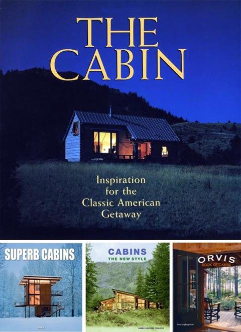 Bestselling Books Cabin Design Modern Cabins Prefab Cabins