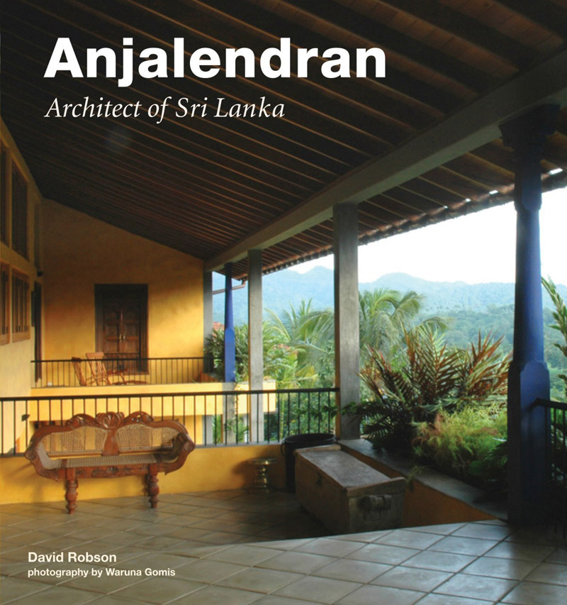 book architect anjalendran - Anjalendran: Architect of Sri Lanka