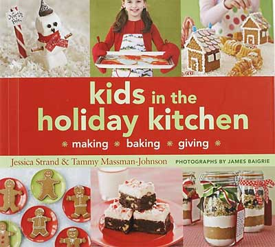 kids holiday kitchen book - Getting Creative with Kids for the Holidays