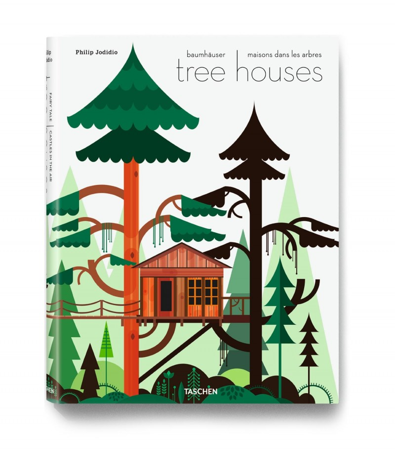 treehouse book taschen1 800x910 - Tree Houses. Fairy Tale Castles in the Air.